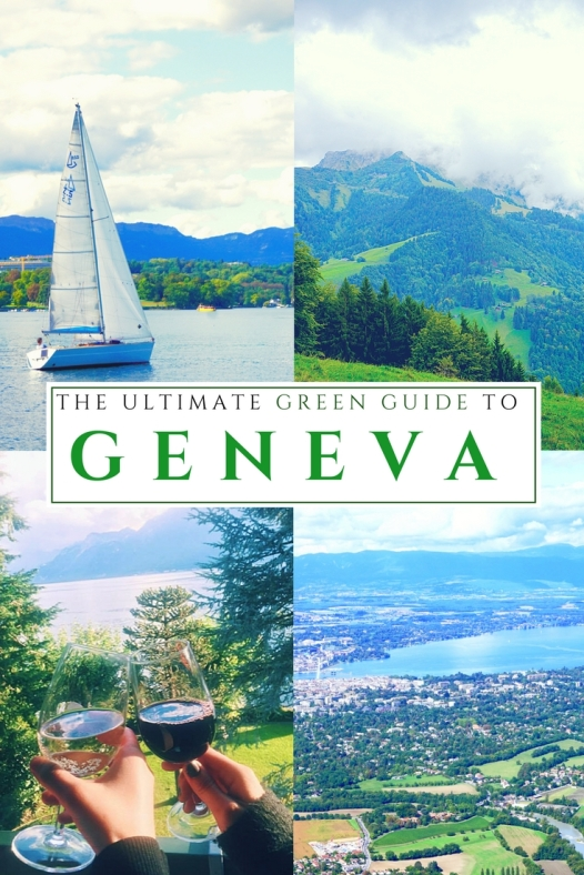 Ultimate Insider's Green Guide to Geneva with budget friendly tips!