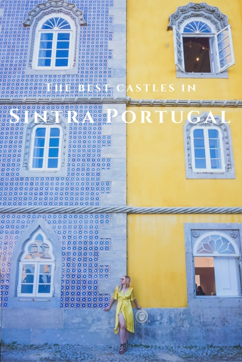 The best castles in Sintra you need you visit! Pena Palace, Moors Castle, Quinta da Regaleria, National monument